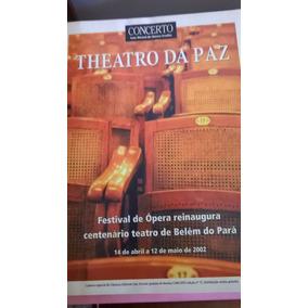 Teatro Da Paz - Concerto: Guia Mensal De Música Erudita
