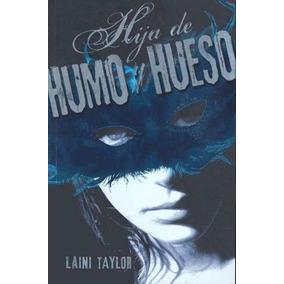 Trilogía Hija De Humo Y Hueso C/3 Libros