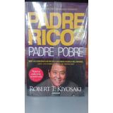 Padre Rico Padre Pobre + Envio Gratis Robert T. Kiyosaki