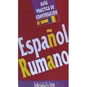 Guía De Conversación Español-rumano(libro Varios)