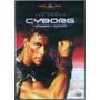 Cyborg O Dragão Do Futuro Com Van Damme - Dublado - Lacrado