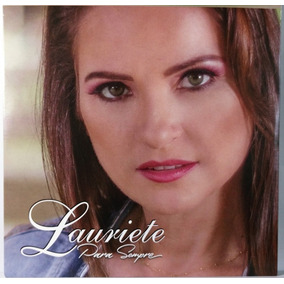 Cd Lauriete - Para Sempre 2017 C/ Playback C10