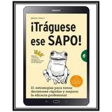 Traguese Ese Sapo De Brian Tracy + Regalo + 10 Libros