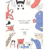 Illustration School. Animalitos Sachiko Umoto