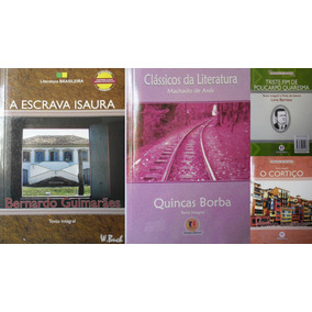 Kit 04 Livros Literatura Brasileira Escrava Isaura,o Cortiço