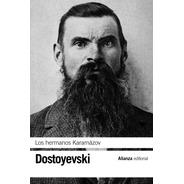 Los Hermanos Karamazov, Fiodor Dostoievski, Alianza