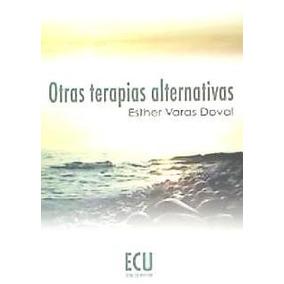 Otras Terapias Alternativas(libro Salud)