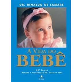Livro Do Bebê Do Dr Rinaldo Delamare
