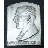 Plaqueta Medicina Conmemorativa Al Dr. Chiapport