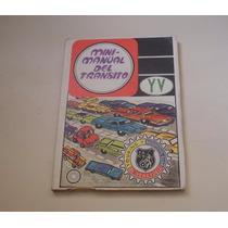Mini Manual Tránsito De Touring Y Automovil Club Vzla 70s