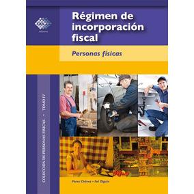 Libro Regimen De Incorporacion Fiscal Pdf + Regalo