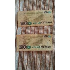 Lote Com 2 Unid - Nota Cédulas 100 Mil Cruzeiros