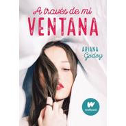 A Través De Mi Ventana - Ariana Godoy