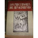 Los Precursores Del Renacimiento, Eugenio Müntz