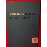 Bibliografia Argentina De Artes Y Letras Buenos Aires 1963