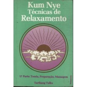 Livro Kum Nye - Técnicas De Relaxamento Tatthang Tulku