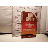Libro Físico Luis Spota Sobre La Marcha Grijalbo