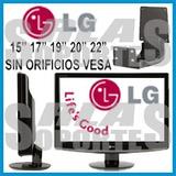 Soporte Especial Monitor Lg 19 20 22 23 24 Sin Orificio Vesa