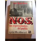 Nos Los Representantes Del Pueblo Por Jose Maria Rosa