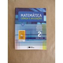 Livro Matemática Ciência E Aplicações 2 Gelson Iezzi Médio