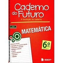 Caderno Do Futuro 6º Ano Matemática - Do Professor
