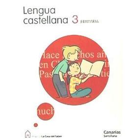 Lengua 3 Primaria La Casa Del Saber(libro Tercero)
