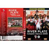 River Campeon Clausura 2008 Excelente Dvd Nuevo