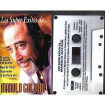 Manolo Galvan Los Super Exitos Cassette