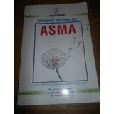 1191 Libro Curacion Natural Del Asma Casale/ Kaufmann/ Penna