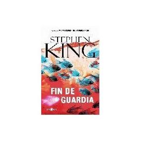 Fin De Guardia (trilogia Bill Hodges 3) - King, Stephen