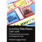La Revista Vida Nueva (1967-1976): Un Proyecto De Renovació