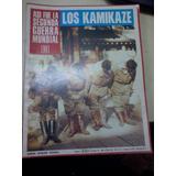 Revista Asi Fue La Segunda Guerra Mundial N 93 Los Kamikaze