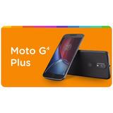 Celular Motorola Moto G4 Plus 16gb 4g + Película + Capa