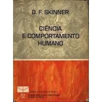 Livro Ciência E Comportamento Humano B. F. Skinner