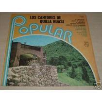Los Cantores De Quilla Huasi Popular Vinilo Argentino