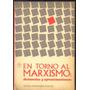 En Torno Al Marxismo - Hernan Rosenkranz Shikler