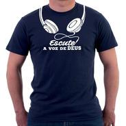 Camisa Camiseta Estampa Religiosa Escute A Voz De Deus Jesus