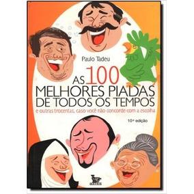 Livro - 100 Melhores Piadas De Todos Os Tempos, As