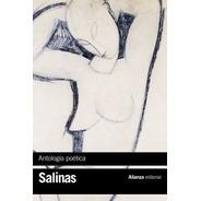 Antología Poética, Pedro Salinas, Ed. Alianza