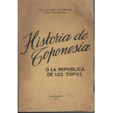 Feliciano Fuentes Historia De Toponesia - 1947