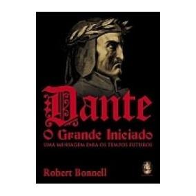 Dante O Grande Iniciado