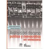 Análisis Del Discurso Político Y Democrático En Venezuela