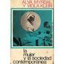 La Mujer Y La Sociedad Contemporanea - Myrdal Y Klein