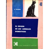 El Origen De Los Animales Domesticos.