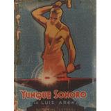 Yunque Sonoro Libro De Lectura Para 4º Grado Año 1942