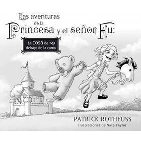 Las Aventuras De La Princesa Y El Señor Fu. La Cosa De Deba