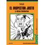 El Inspector Justo Y Otras Historias - Sanyú - Ed. Colihue