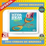 Viva Melhor Sem Glúten- Dr. Juliano Pimentel+ 3000 Brindes