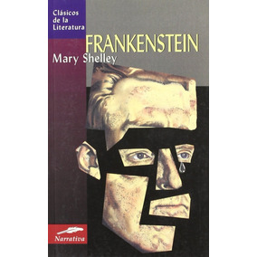 Frankenstein / Mary Shelley