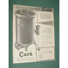 Publicidad Caru Estufa Economica Funciona Aserrin Leña